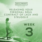 Soulprint Healing Week 3