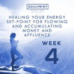 Soulprint Healing Week 4