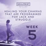 Soulprint Healing Week 5