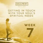 Soulprint Healing Week 7
