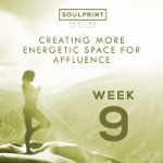 Soulprint Healing Week 9